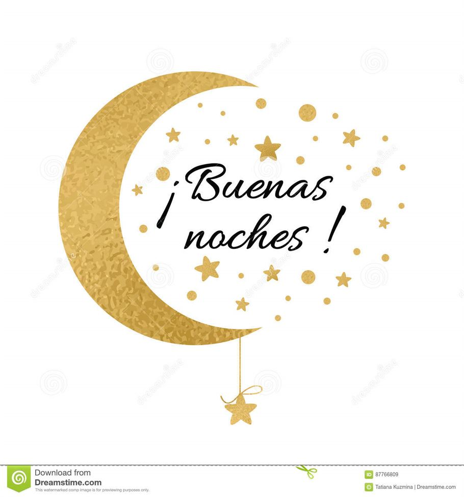 Good Night And Take Care In Spanish 2020